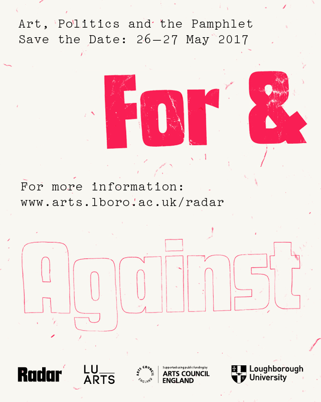 For and Against: Art, Politics and the Pamphlet